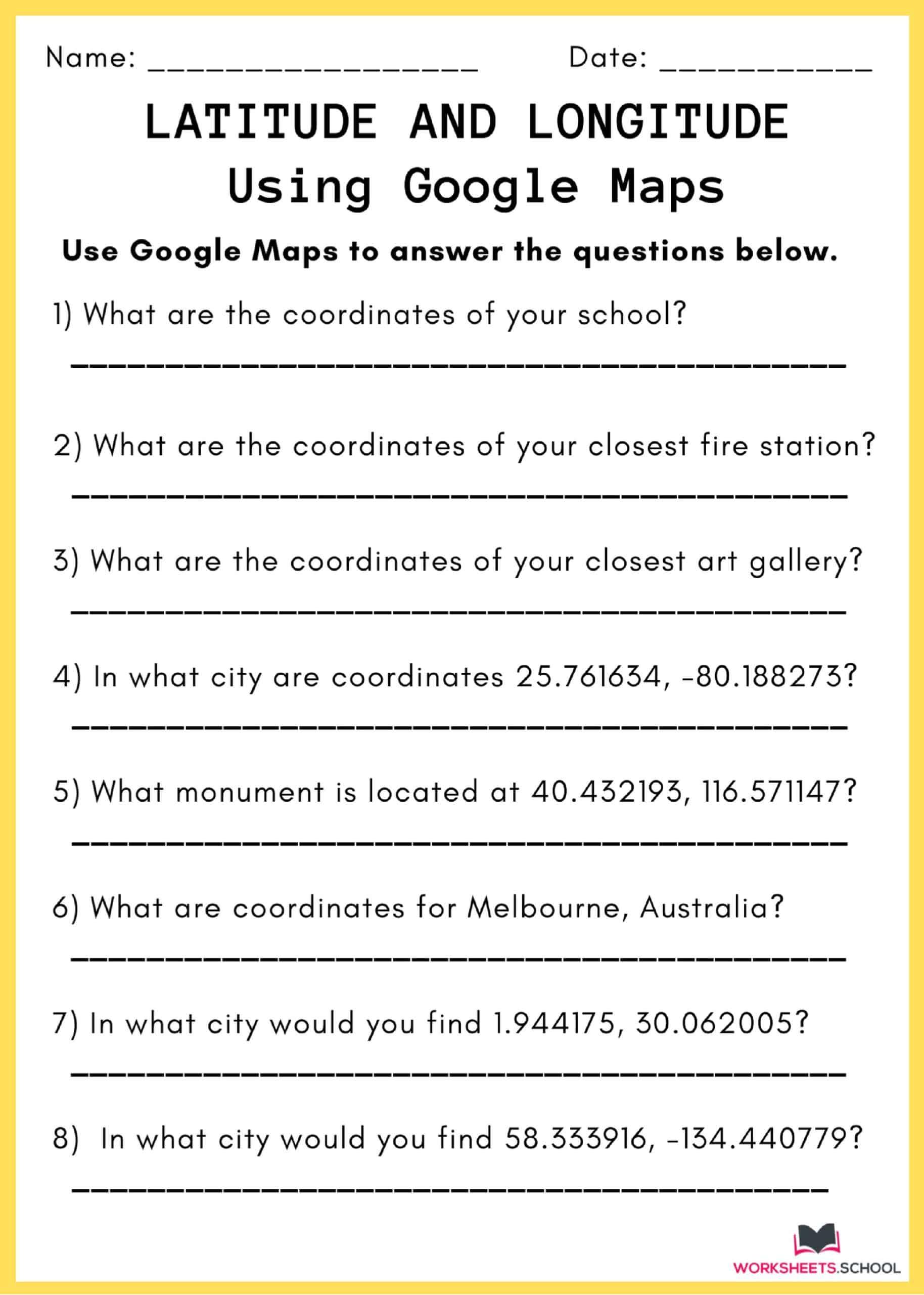 Latitude and Longitude Worksheet - Using Google Maps 2